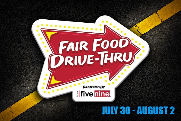 Week 2 of Fair Food Drive Thru - July 30 - August 2