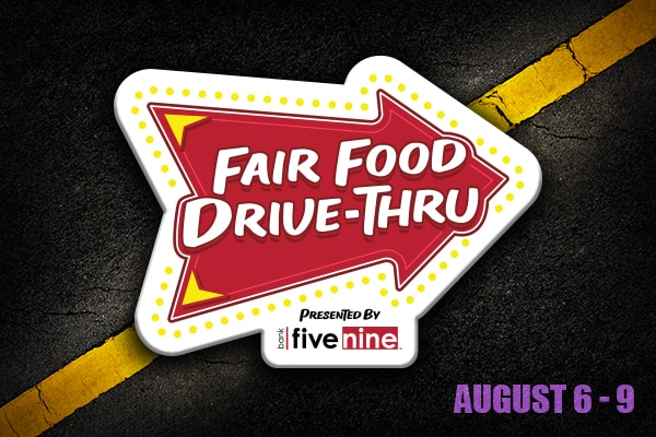 Week 3 of Fair Food Drive Thru - August 6-9