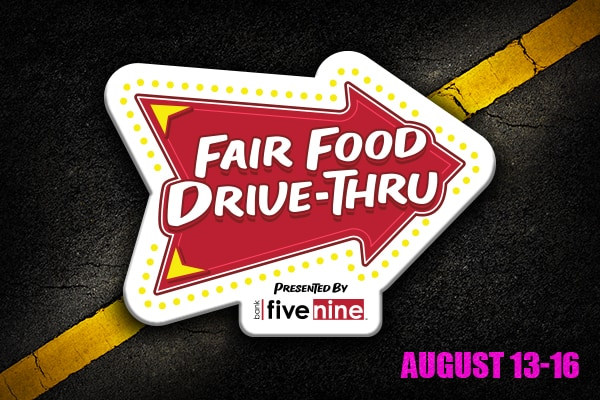 Week 4 of Fair Food Drive Thru - August 13-16