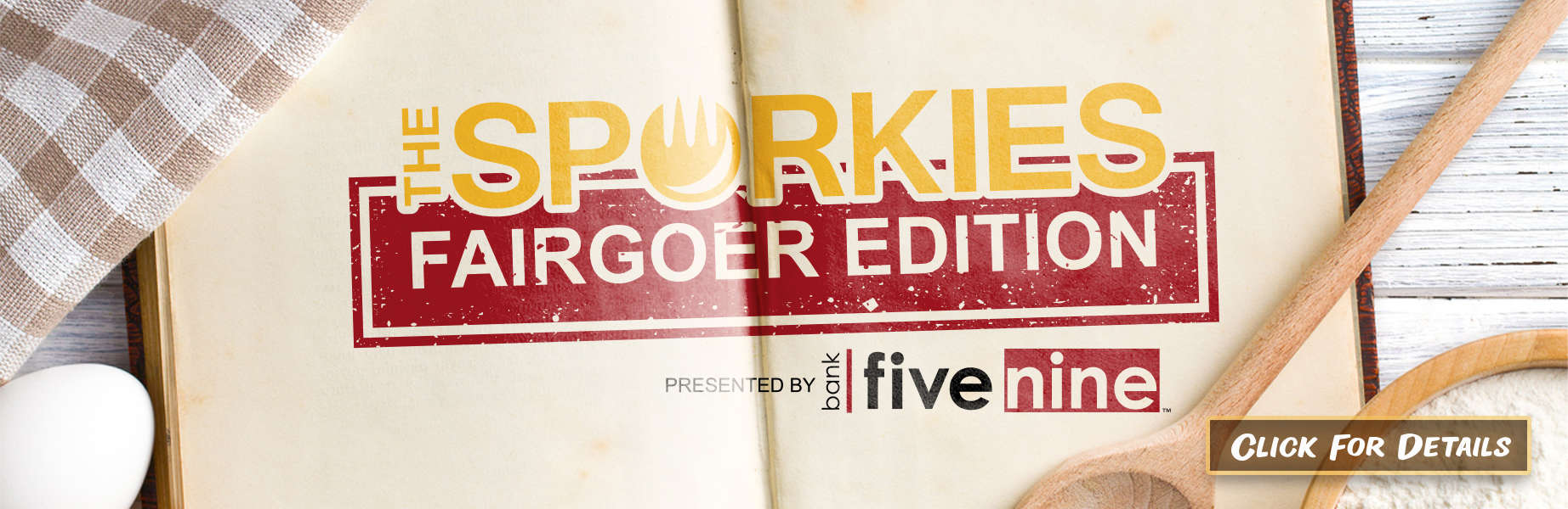 Sporkies Fairgoer Edition presented by Bank Five Nine - Click for Details