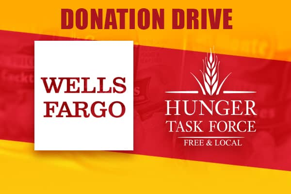 Wells Fargo Donation Drive benefiting Hunger Task Force