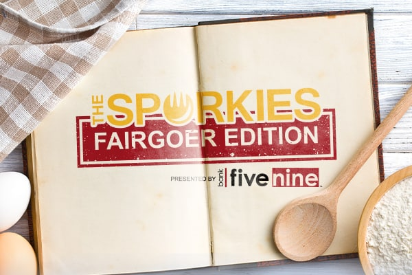 The Sporkies: Fairgoer Edition presented by Bank Five Nine