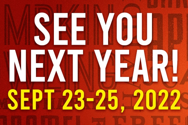 See you next year! Sept. 23-25, 2022